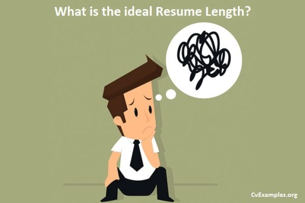 What is the ideal Resume Length? Cv Examples