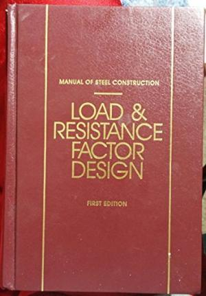 AISC Manual - LRFD 1st Edition variations? - AISC (steel