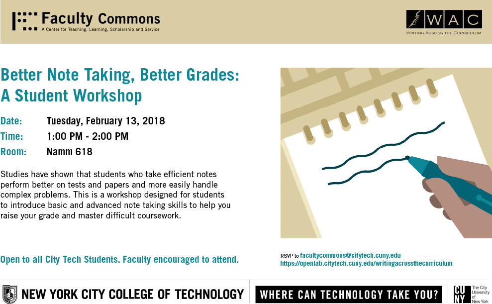 WAC Better Note Taking, Better Grades A Student WorkshopFaculty