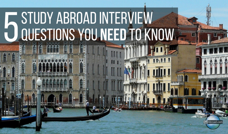 5 Study Abroad Interview Questions GoAbroad