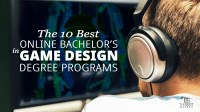 The 10 Best Online Bachelors in Video Game Design Degree ...