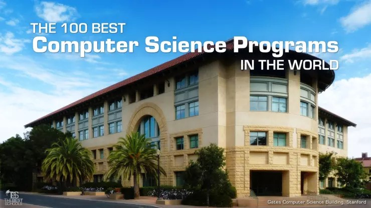 The 100 Best Computer Science Programs in the World