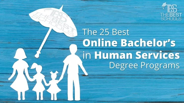 The 25 Best Online Bachelor\u0027s in Human Services Degree Programs