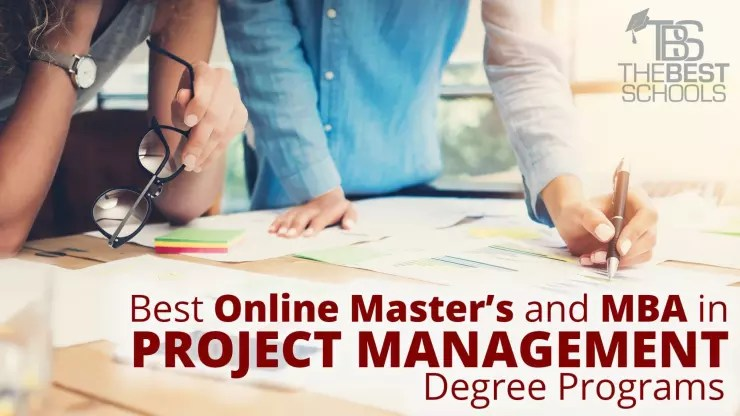 Best Online Master\u0027s and MBA in Project Management Degree Programs