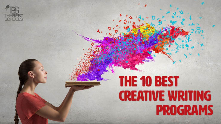 The 10 Best Creative Writing Programs - creative writting