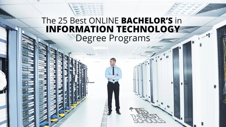 The 25 Best Online Bachelor\u0027s in Information Technology Degree Programs