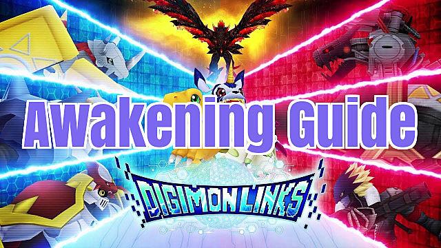 Digimon Links Guide How to Awaken Digimon Links