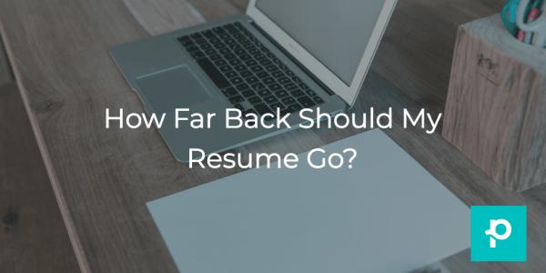 resume tips how far back