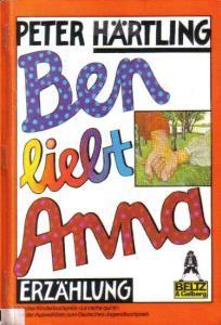 Ben lieb Anna - Peter Härtling