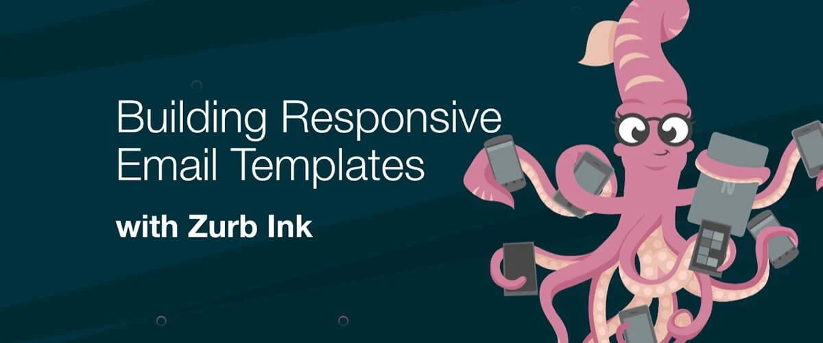 Building Responsive Email Templates with Ink \u2015 Scotch
