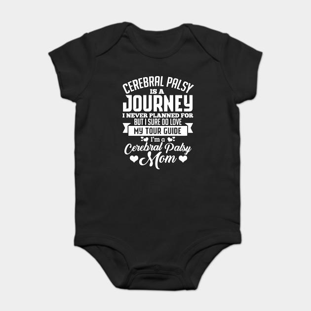 Journey,I\u0027m A Cerebral Palsy Mom - Mom - Onesie TeePublic - ma cerebral palsy