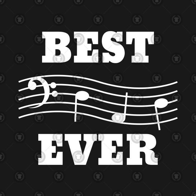 Bass Clef - Best Dad Music Ever - Bass - T-Shirt TeePublic