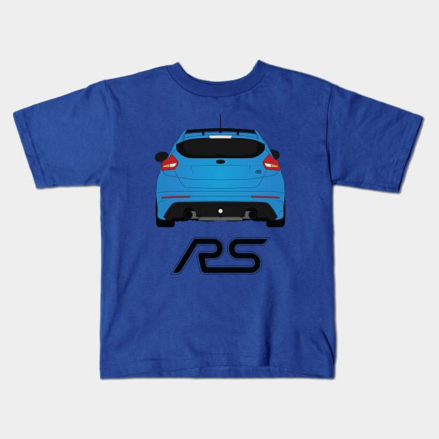 Focus RS - Ford - Kids T-Shirt TeePublic
