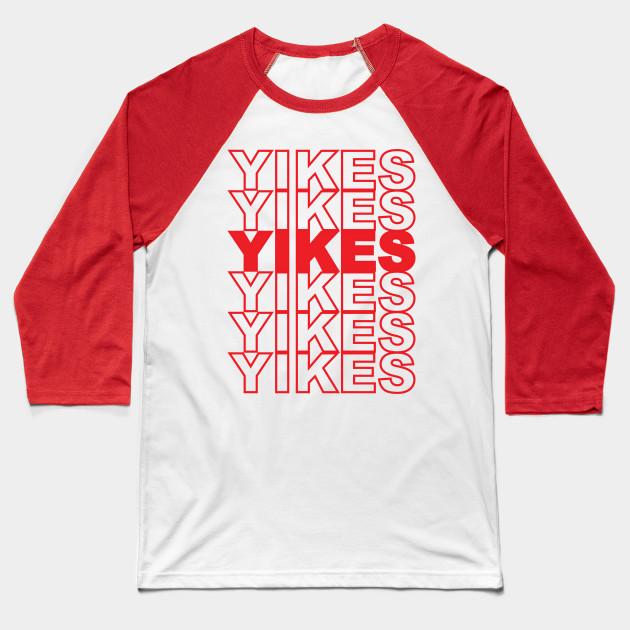 Thank u, YIKES - Yikes - Baseball T-Shirt TeePublic