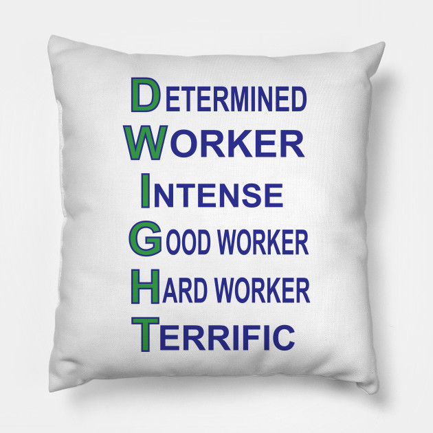 Dwight Schrute Qualities - The Office - Pillow TeePublic - good worker qualities