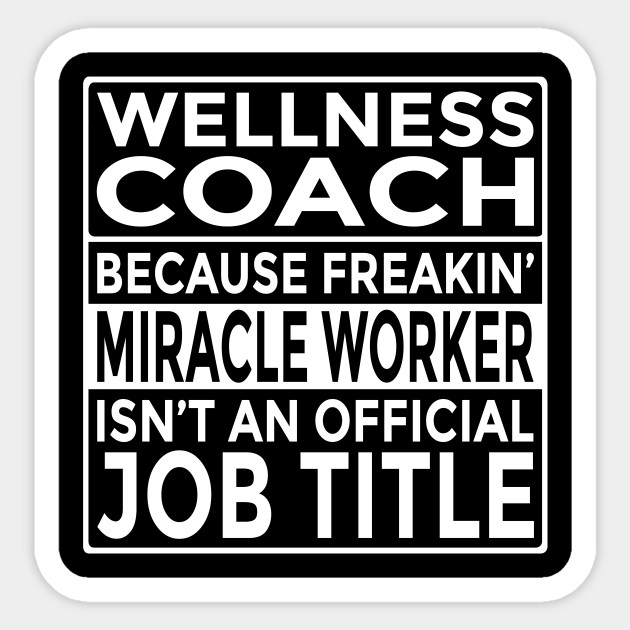 Funny Wellness Coach Shirt Freakin\u0027 Miracle Worker - Wellness Coach