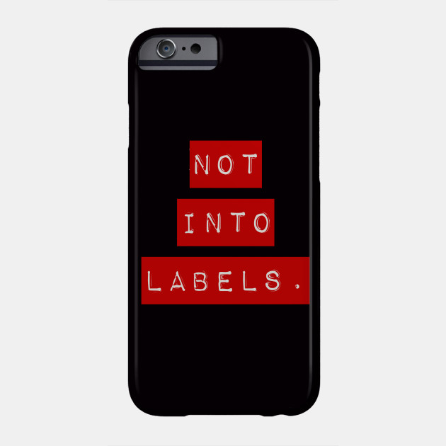 Not Into Labels - red - Label Maker - Phone Case TeePublic