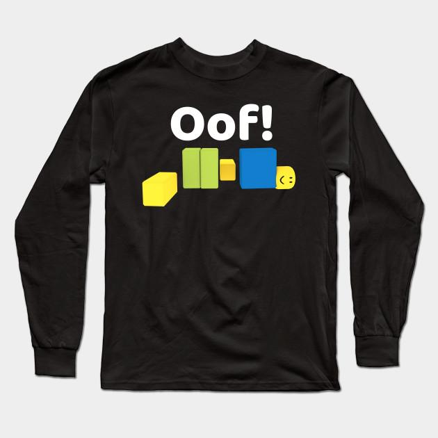 Roblox Oof! Gaming Noob t-shirt - Roblox Oof - Long Sleeve T-Shirt
