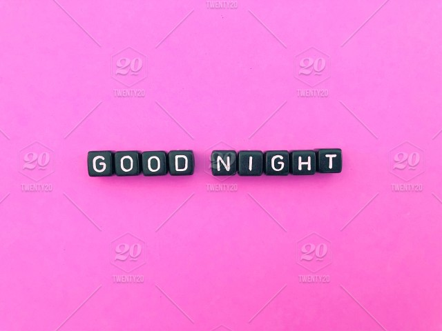 Good night Goodnight Sweet dreams Sleep tight Letters and words
