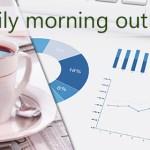 Morning Outlook