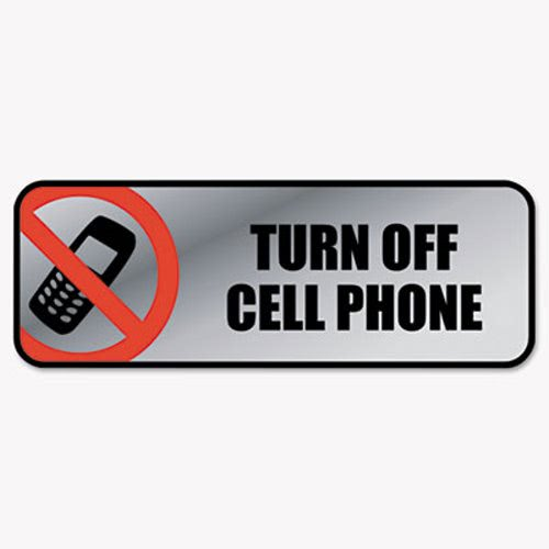 Cosco Brushed Metal Office Sign, Turn Off Cell Phone, 9 x 3, Silver - Turn Off Cell Phone Sign