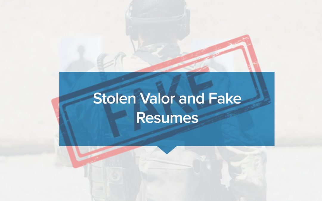 Stolen Valor and Fake Resumes Resource Center