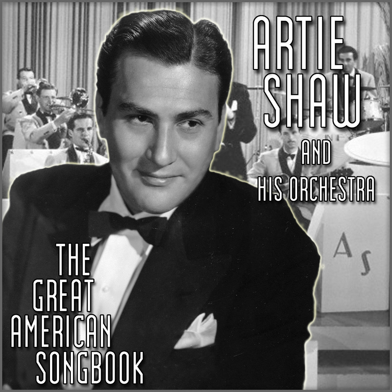 Artie Shaw Yesterdays The Great American Songbook By Artie Shaw His Orchestra On Tidal