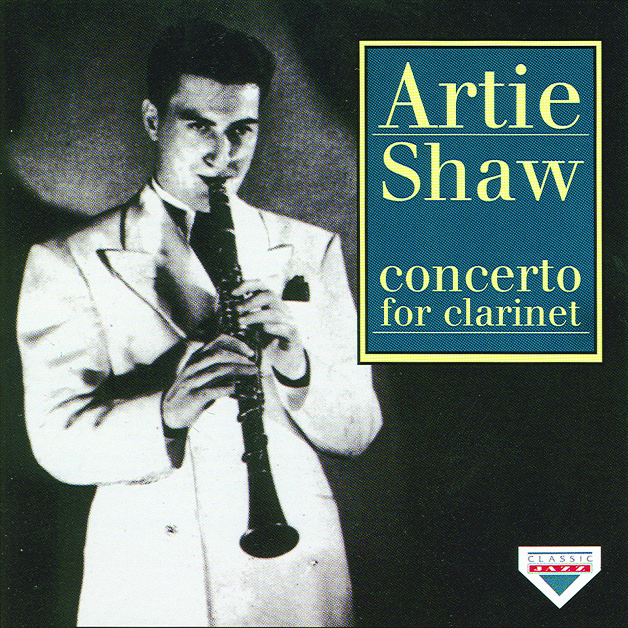 Artie Shaw Yesterdays Concerto For Clarinet By Artie Shaw On Tidal