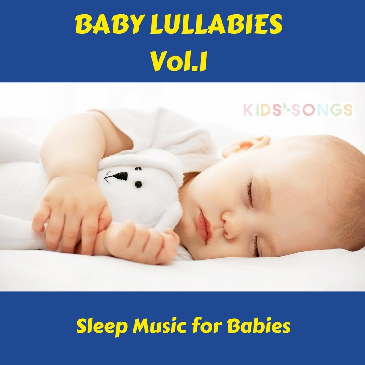 Sleep Music For Kids Listen To Baby Lullabies Vol 1 Sleep Music For Babies By Dan