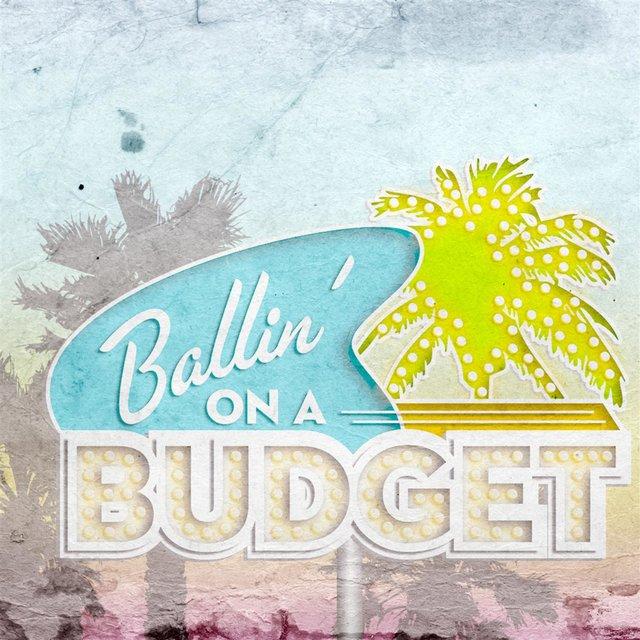 TIDAL Listen to Ballin\u0027 On a Budget on TIDAL