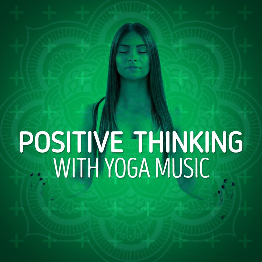 Listen to Positive Thinking with Yoga Music by Positive Thinking: Music To Develop A Complete Meditation Mindset For Yoga on TIDAL