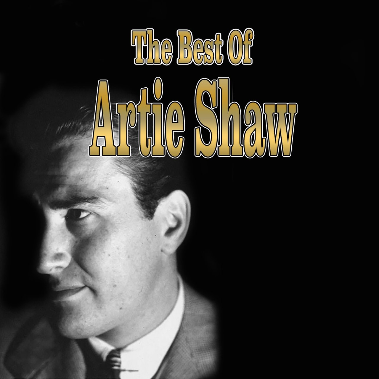 Artie Shaw Theme Song Listen To The Best Of Artie Shaw By Artie Shaw And His Orchestra