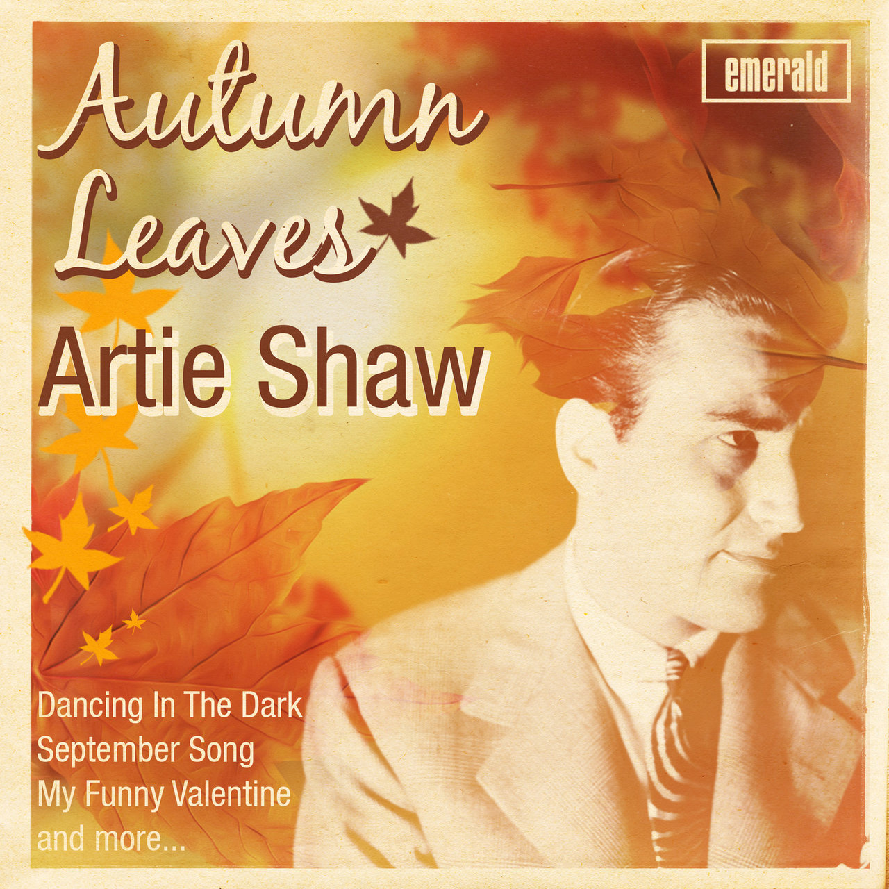 Artie Shaw Theme Song Listen To Autumn Leaves By Artie Shaw On Tidal