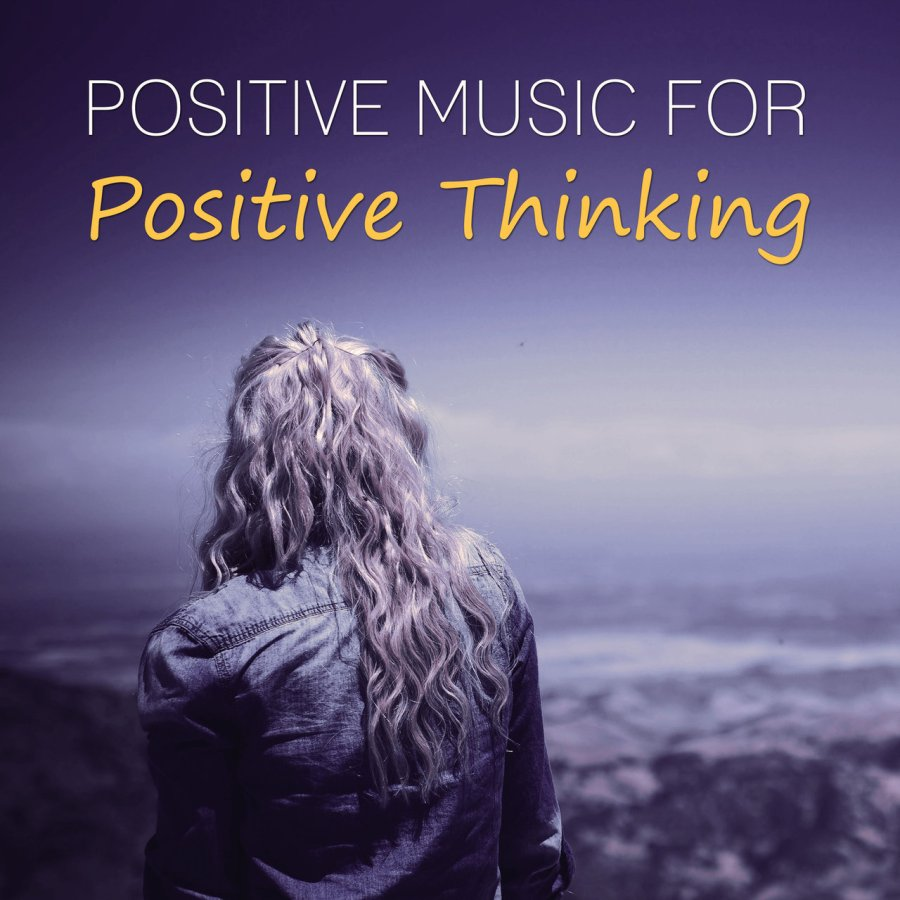 Listen to Positive Music for Positive Thinking \u2013 Relaxing Nature Sounds for Good Day, Mindfulness Meditations, Total Relaxation, Calm Down, Sound Therapy by ...