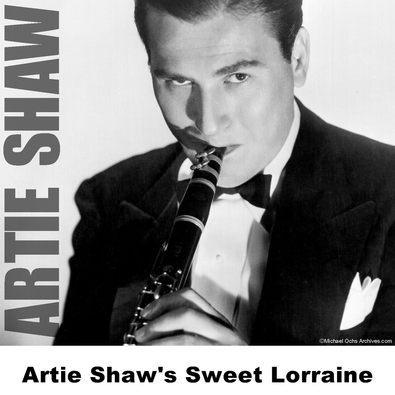 Artie Shaw Yesterdays Listen To Artie Shaw S Sweet Lorraine By Artie Shaw On Tidal
