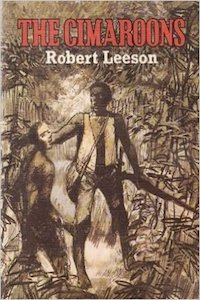 The Cimaroons - Robert Leeson