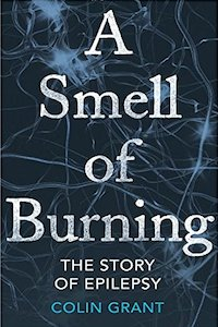 A Smell of Burning - Colin Grant