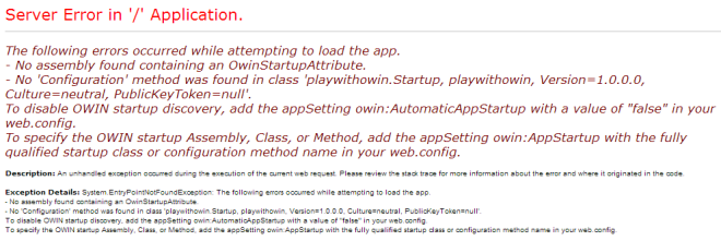 Exception when there is no app in Owin