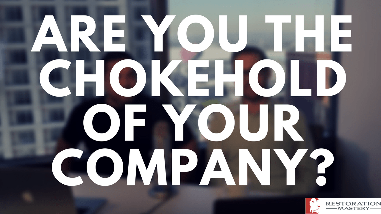 Are you the Chokehold of your Company?