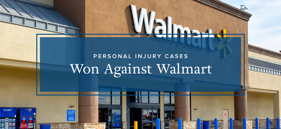 Winning Against Walmart KBG Injury Law
