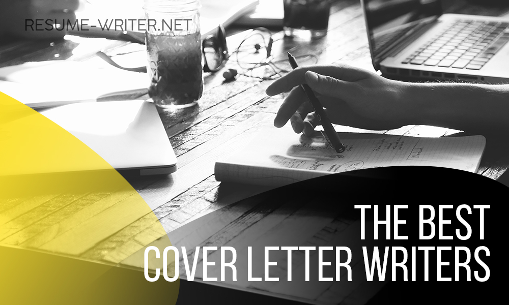 You Need Cover Letter Writers To Get The Job You Want resume