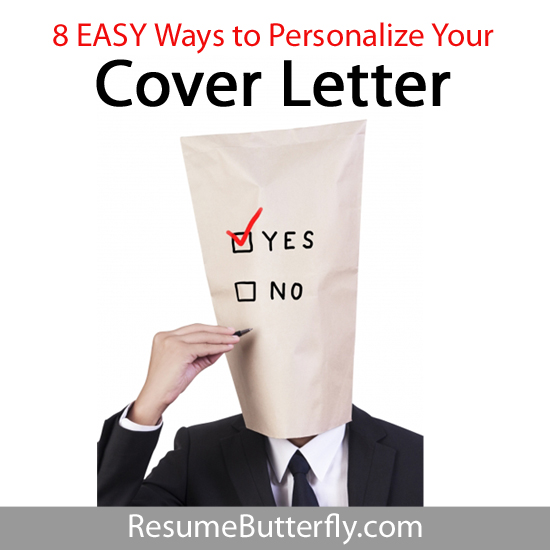 8 EASY Ways to Personalize Your Cover Letter - Resume Butterfly