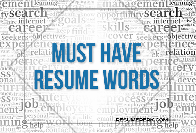 Must-Have Words For Winning Resume resumeperk - active resume words