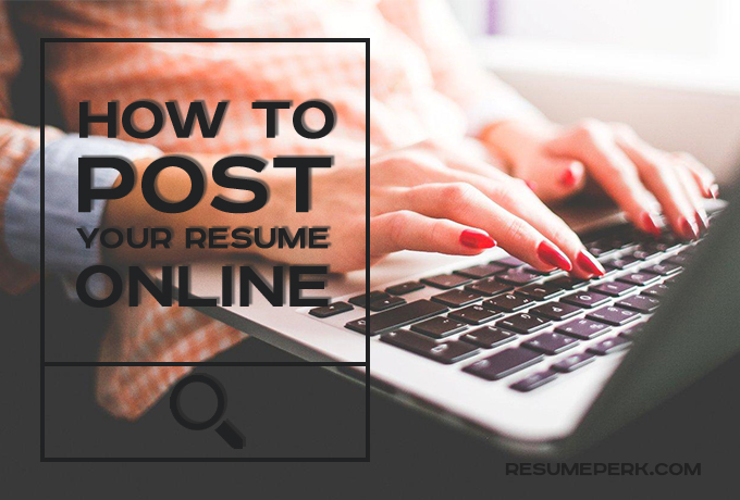 Tips Where to Park Your Resume Online Effectively resumeperk