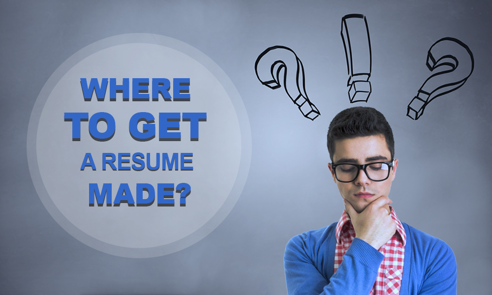 Where Can I Get a Resume Made? resumeperk