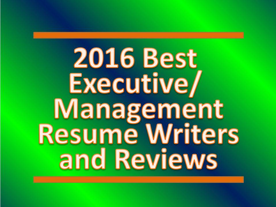 2016 Best Executive Resume Writers - Best Manager Resume Writers
