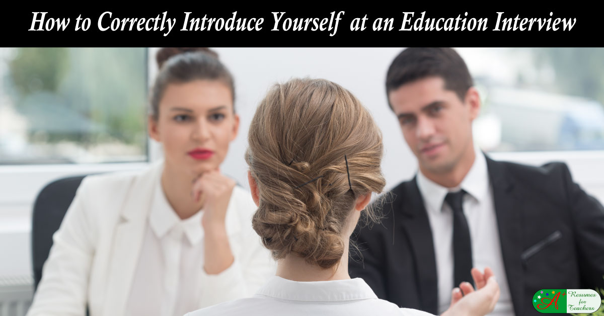 How to Correctly Introduce Yourself at an Education Interview