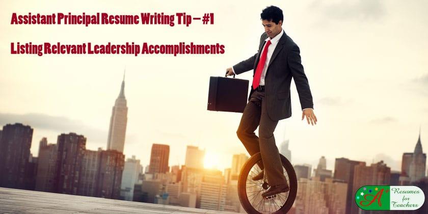 An Assistant Principal Resume Needs Administrator Accomplishments
