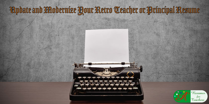 Update and Modernize Your Teacher Resume to Land Job Opportunities