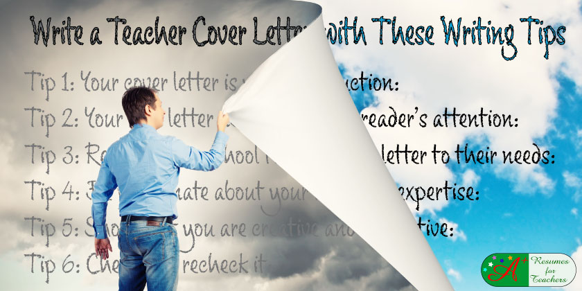 Write a Teacher Cover Letter and Resume With These Tips
